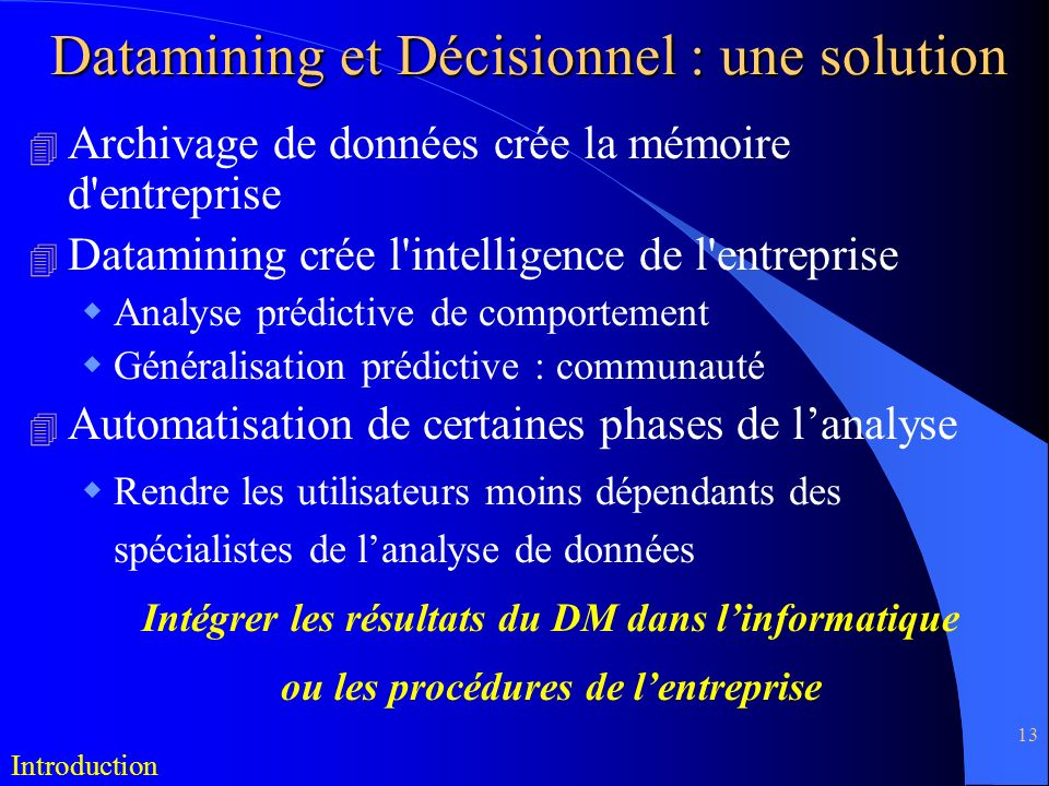 Datamining et Décisionnel : une solution
