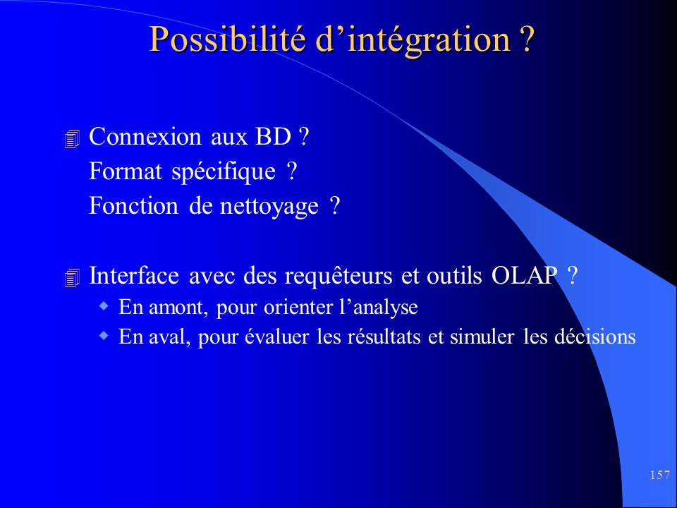 Possibilité d'intégration