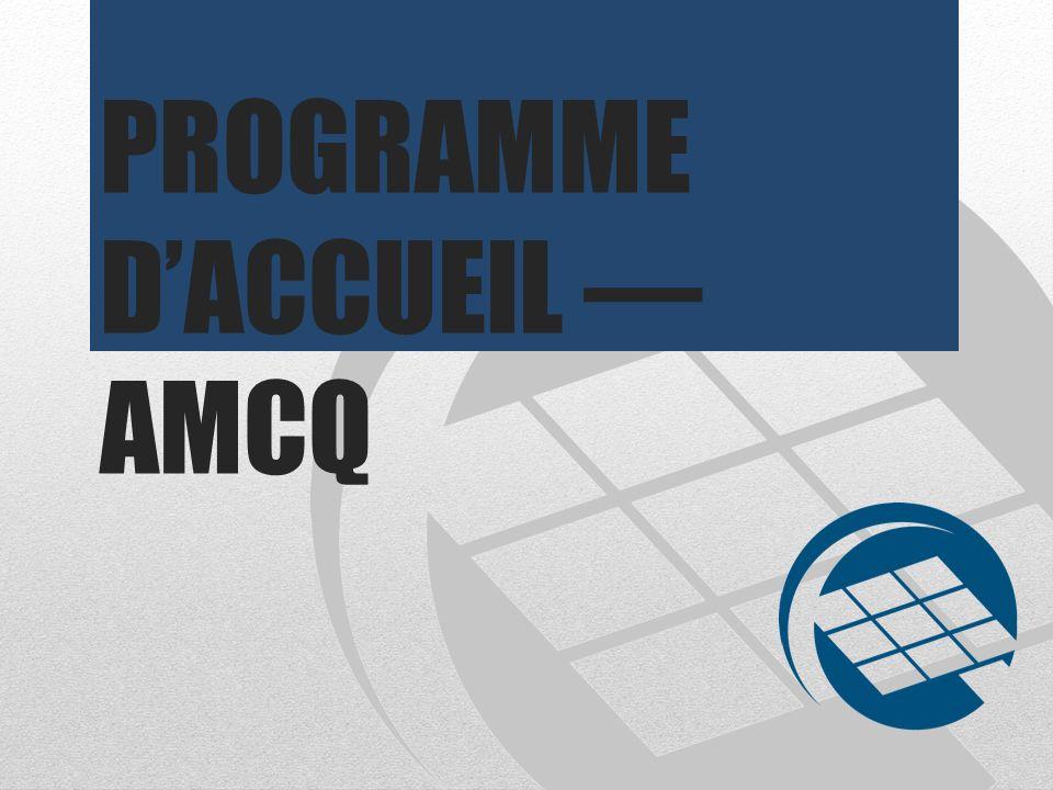 PROGRAMME D'ACCUEIL — AMCQ