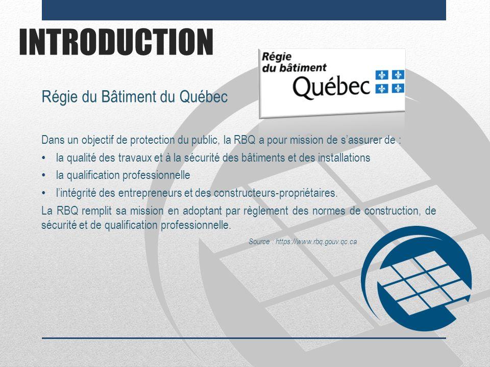 INTRODUCTION Régie du Bâtiment du Québec