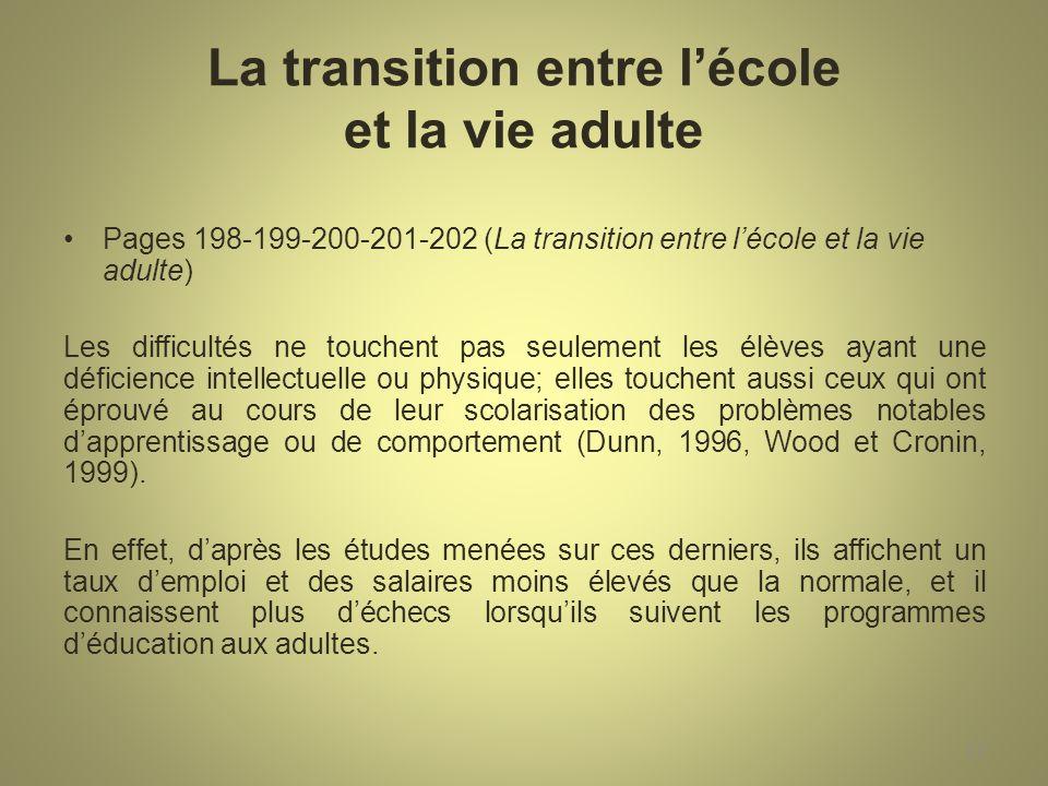 La transition entre l'école et la vie adulte