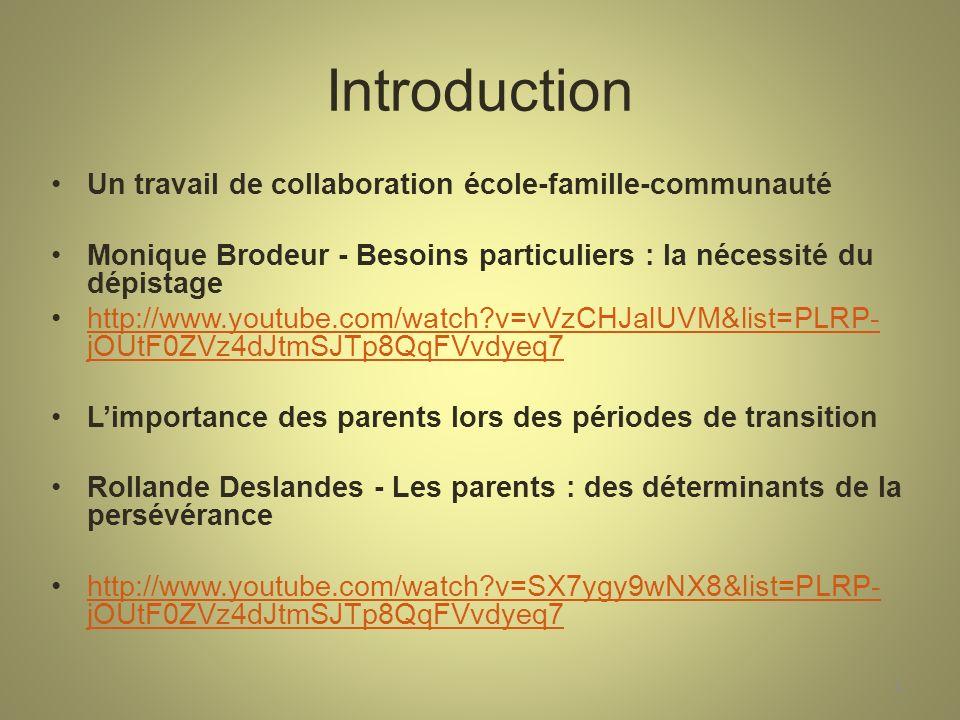 Introduction Un travail de collaboration école-famille-communauté