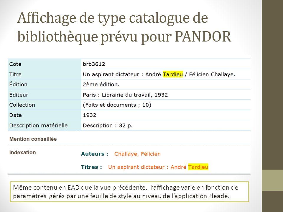 Affichage de type catalogue de bibliothèque prévu pour PANDOR
