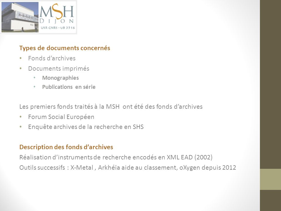 Types de documents concernés Fonds d'archives Documents imprimés
