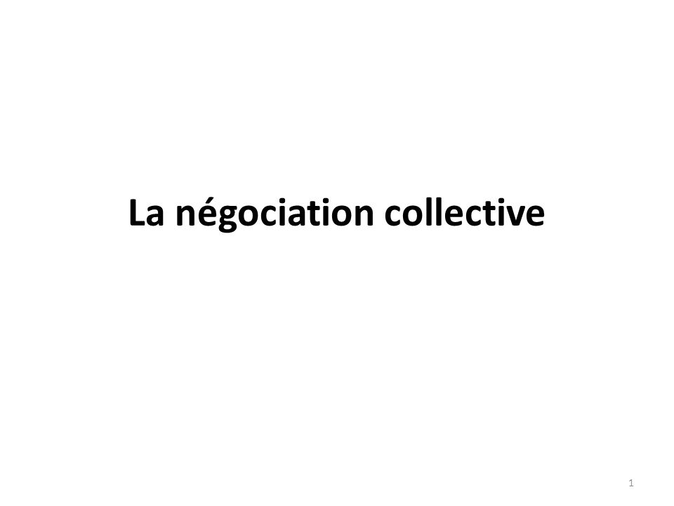 La négociation collective