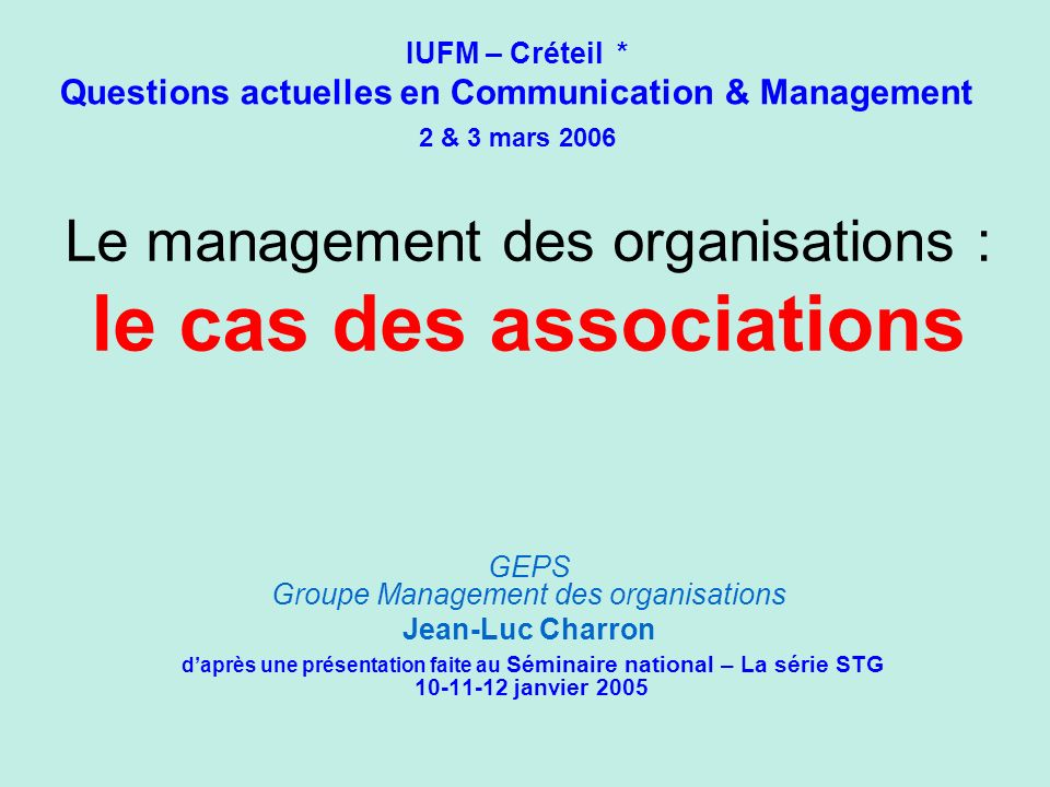 Le management des organisations : le cas des associations