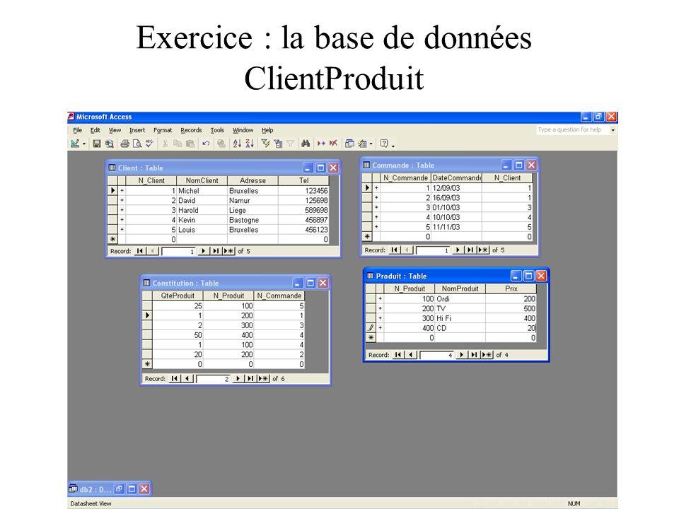Exercice : la base de données ClientProduit