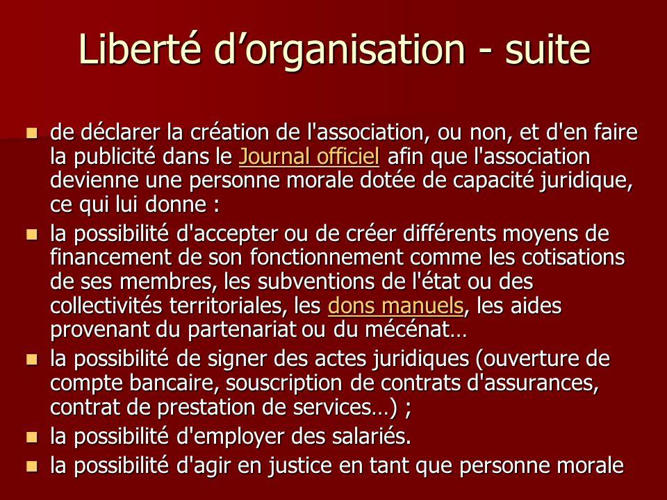 Liberté d'organisation - suite