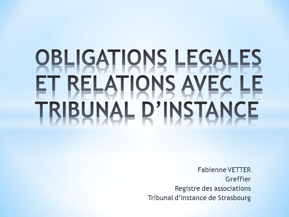 OBLIGATIONS LEGALES ET RELATIONS AVEC LE TRIBUNAL D'INSTANCE