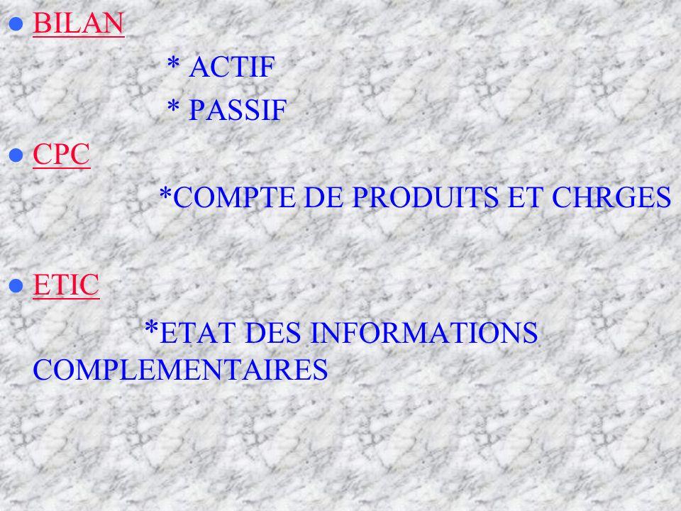 *ETAT DES INFORMATIONS COMPLEMENTAIRES