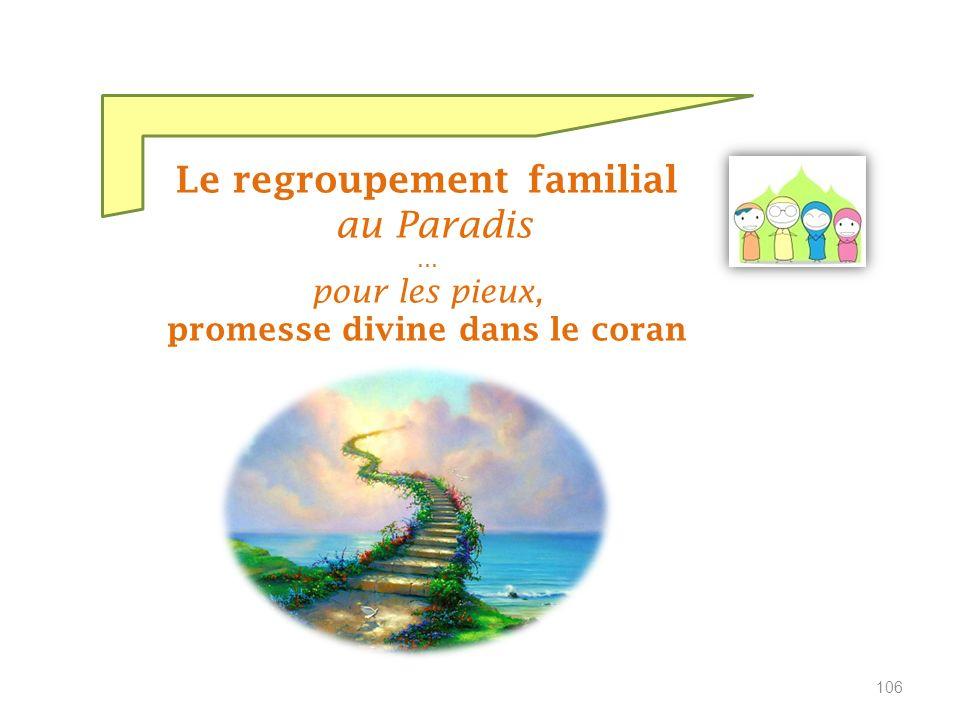 Le regroupement familial promesse divine dans le coran