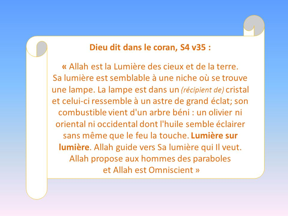 Dieu dit dans le coran, S4 v35 :