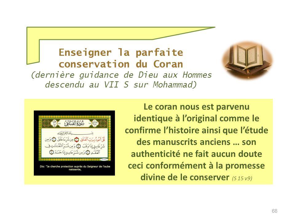 Enseigner la parfaite conservation du Coran