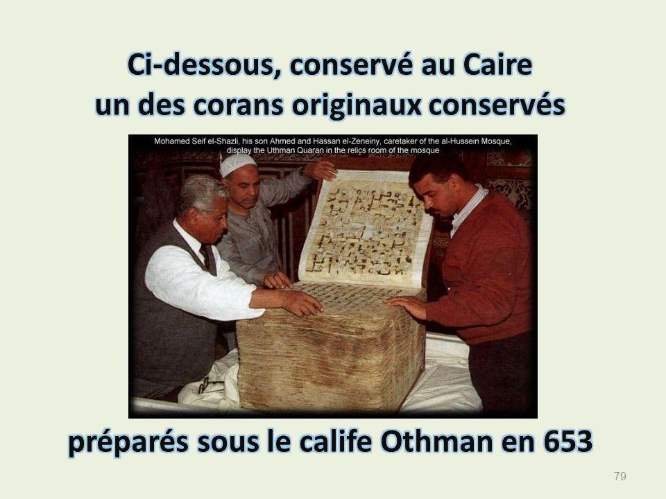 Ci-dessous, conservé au Caire un des corans originaux conservés