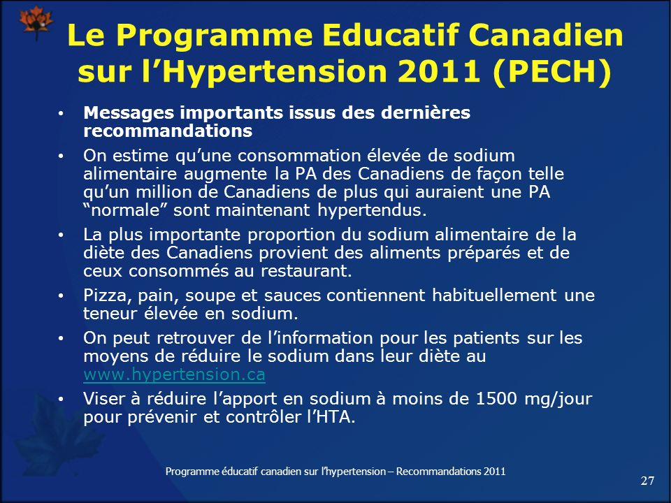Le Programme Educatif Canadien sur l'Hypertension 2011 (PECH)