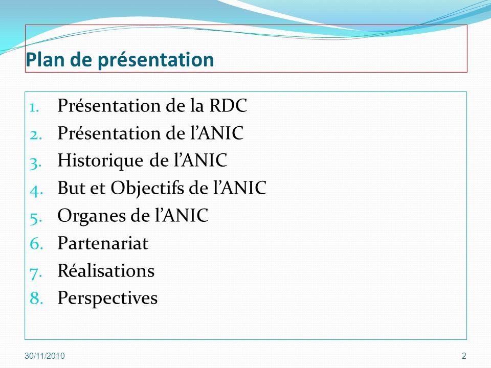 Plan de présentation Présentation de la RDC Présentation de l'ANIC