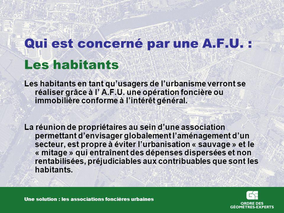 Qui est concerné par une A.F.U. : Les habitants
