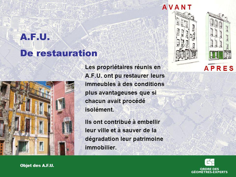 A.F.U. De restauration A V A N T A P R E S Les propriétaires réunis en
