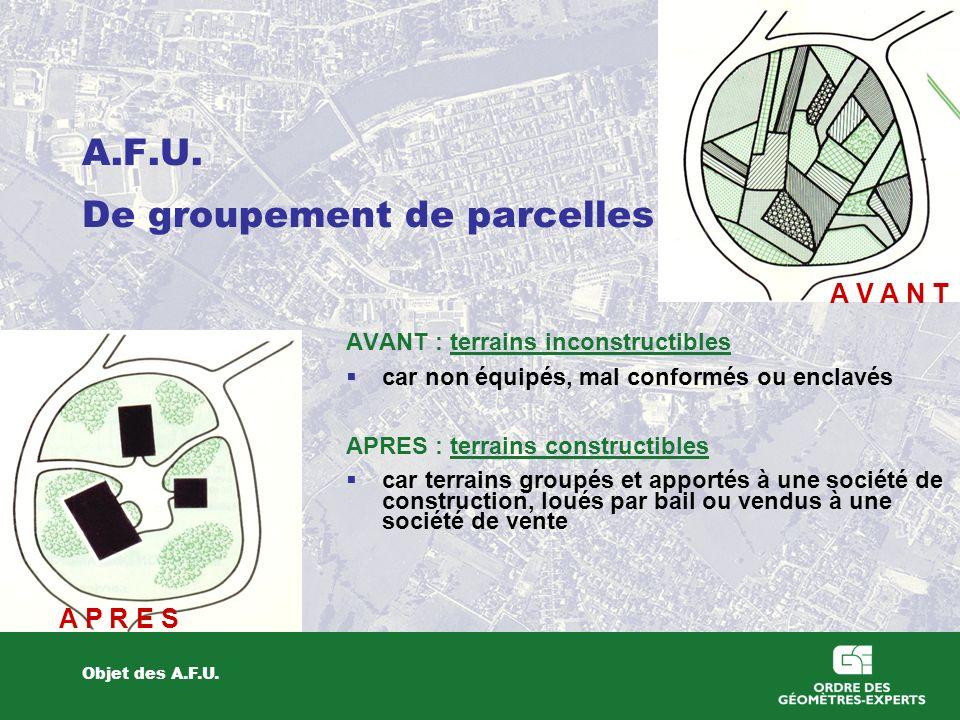 A.F.U. De groupement de parcelles