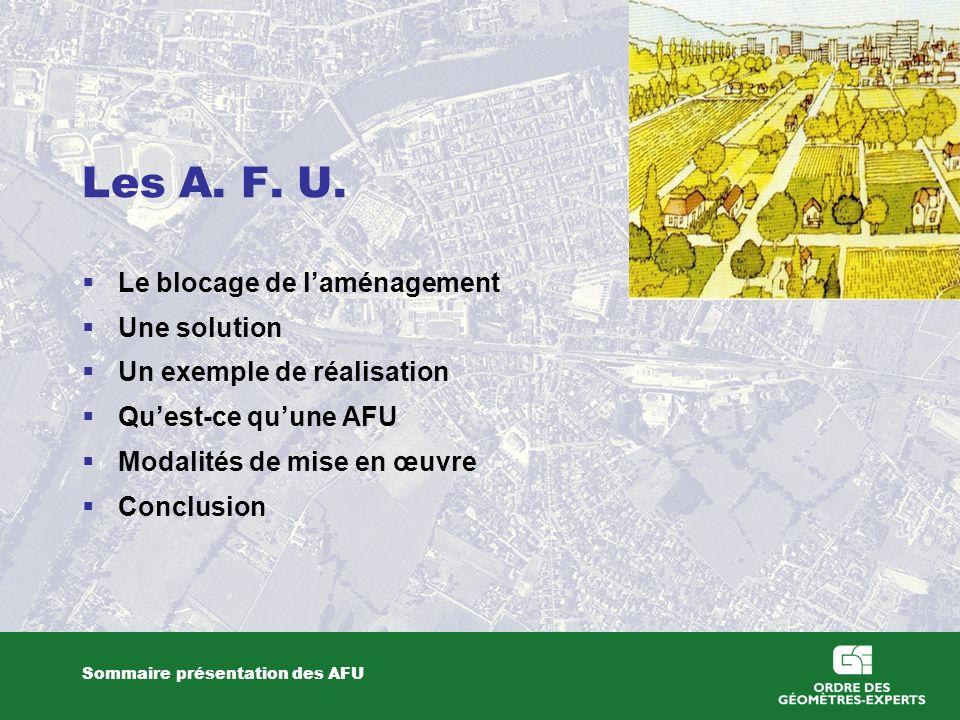 Les A. F. U. Le blocage de l'aménagement Une solution