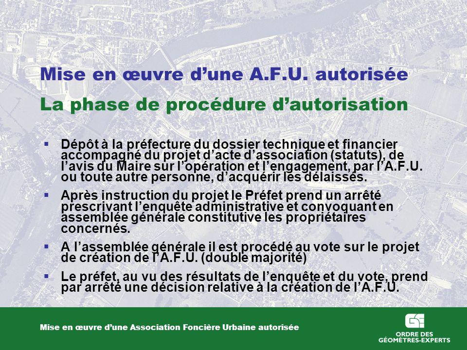 Mise en œuvre d'une A.F.U. autorisée La phase de procédure d'autorisation