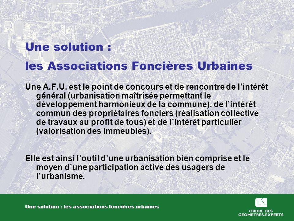 Une solution : les Associations Foncières Urbaines