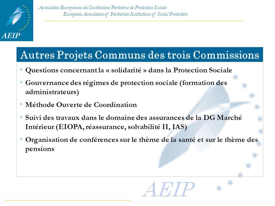 Autres Projets Communs des trois Commissions