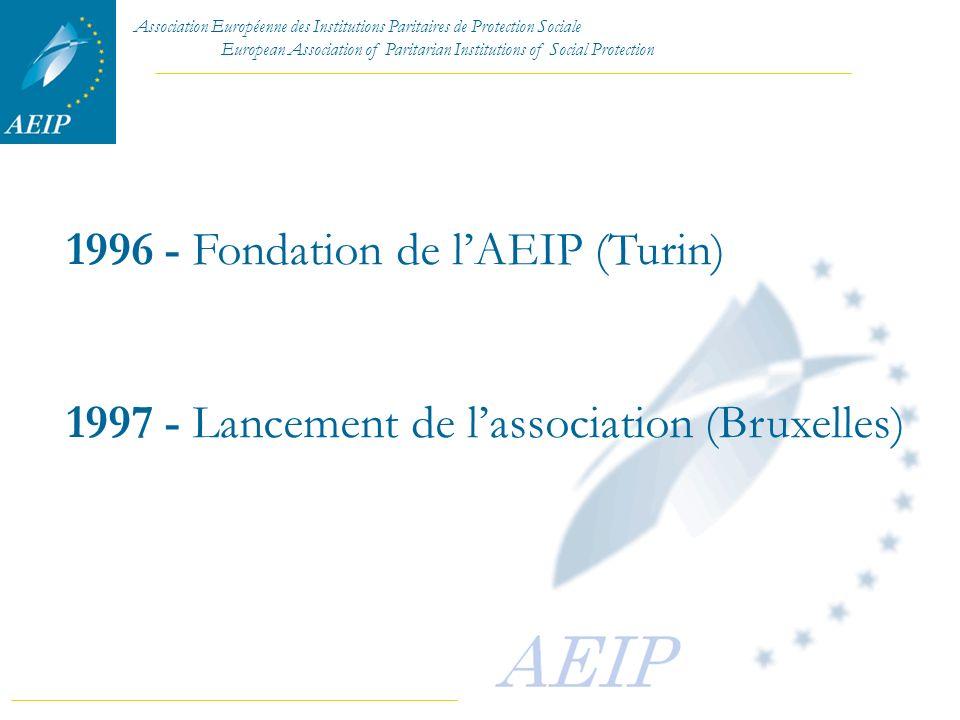 1996 - Fondation de l'AEIP (Turin)