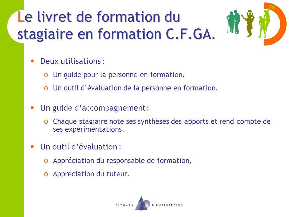 Le livret de formation du stagiaire en formation C.F.GA.