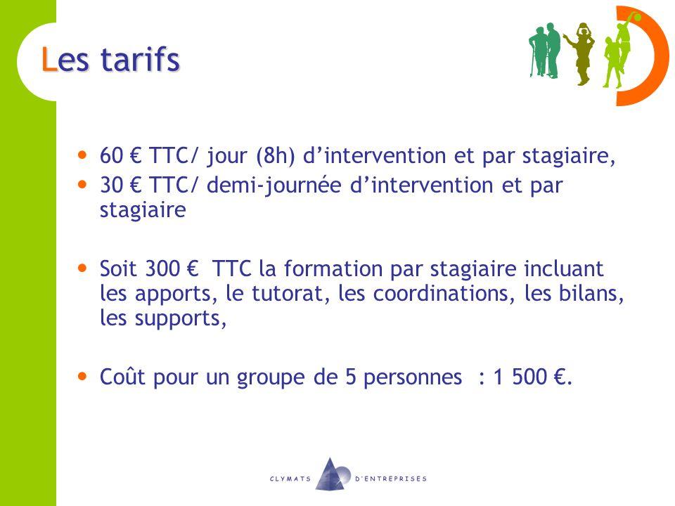 Les tarifs 60 € TTC/ jour (8h) d'intervention et par stagiaire,