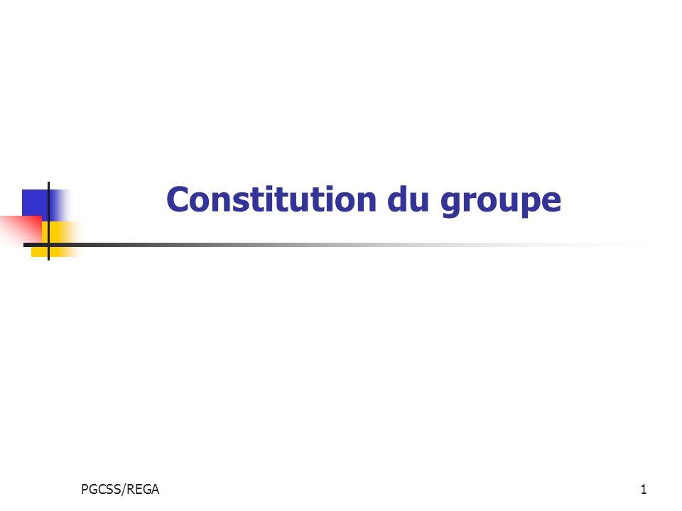 Constitution du groupe