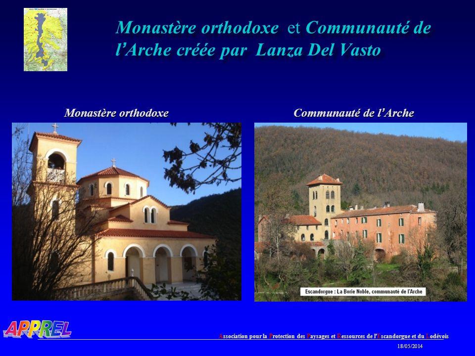 Monastère orthodoxe et Communauté de l'Arche créée par Lanza Del Vasto