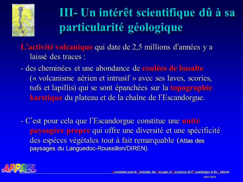 III- Un intérêt scientifique dû à sa particularité géologique
