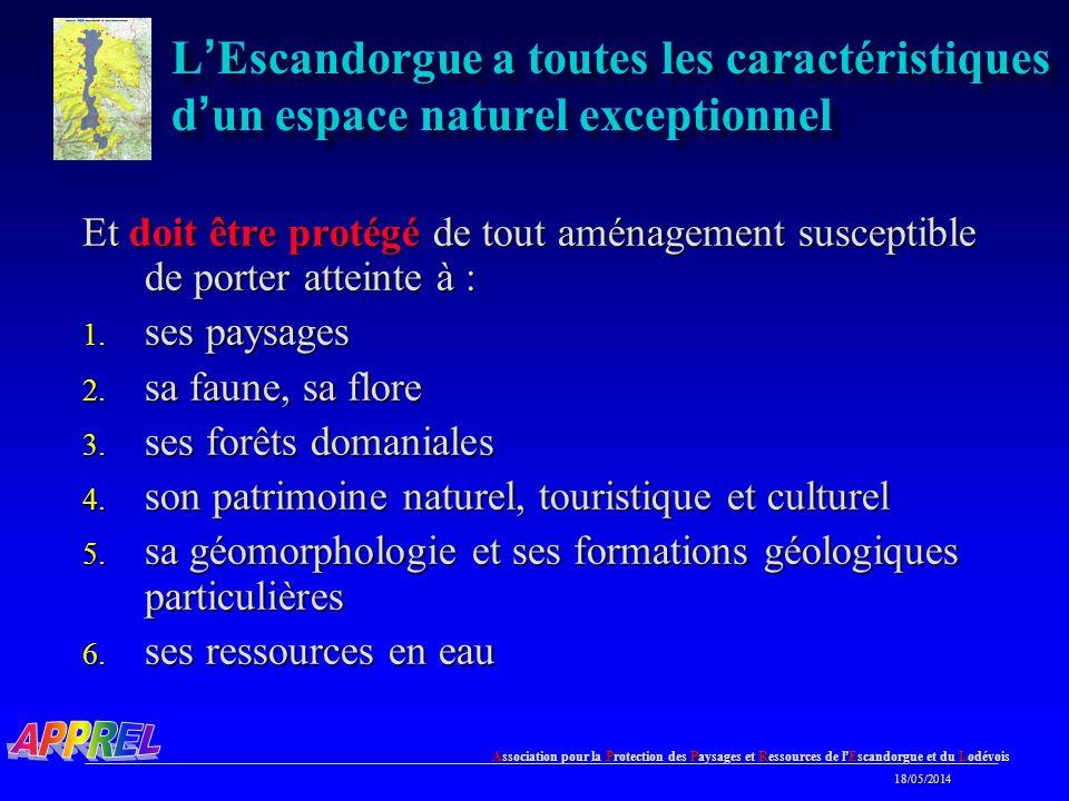 L'Escandorgue a toutes les caractéristiques d'un espace naturel exceptionnel