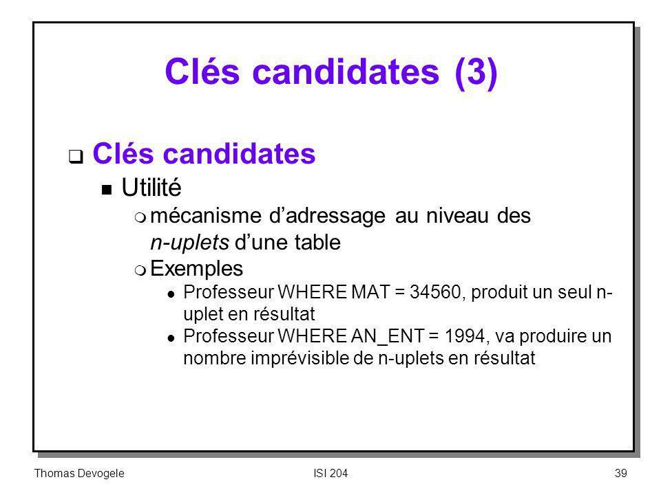 Clés candidates (3) Clés candidates Utilité