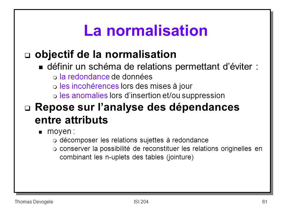 La normalisation objectif de la normalisation