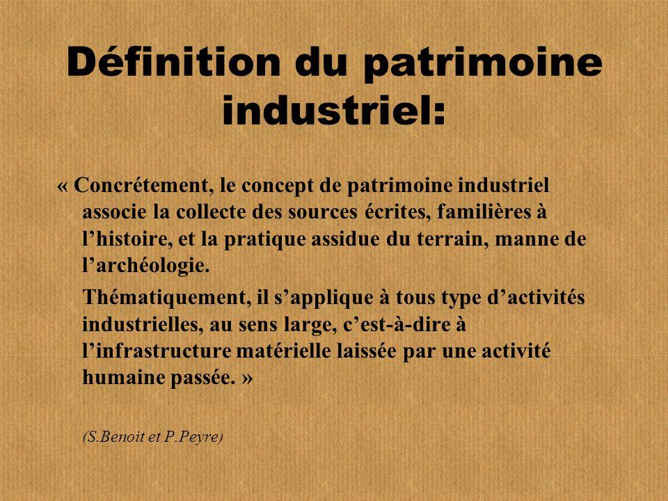 Définition du patrimoine industriel: