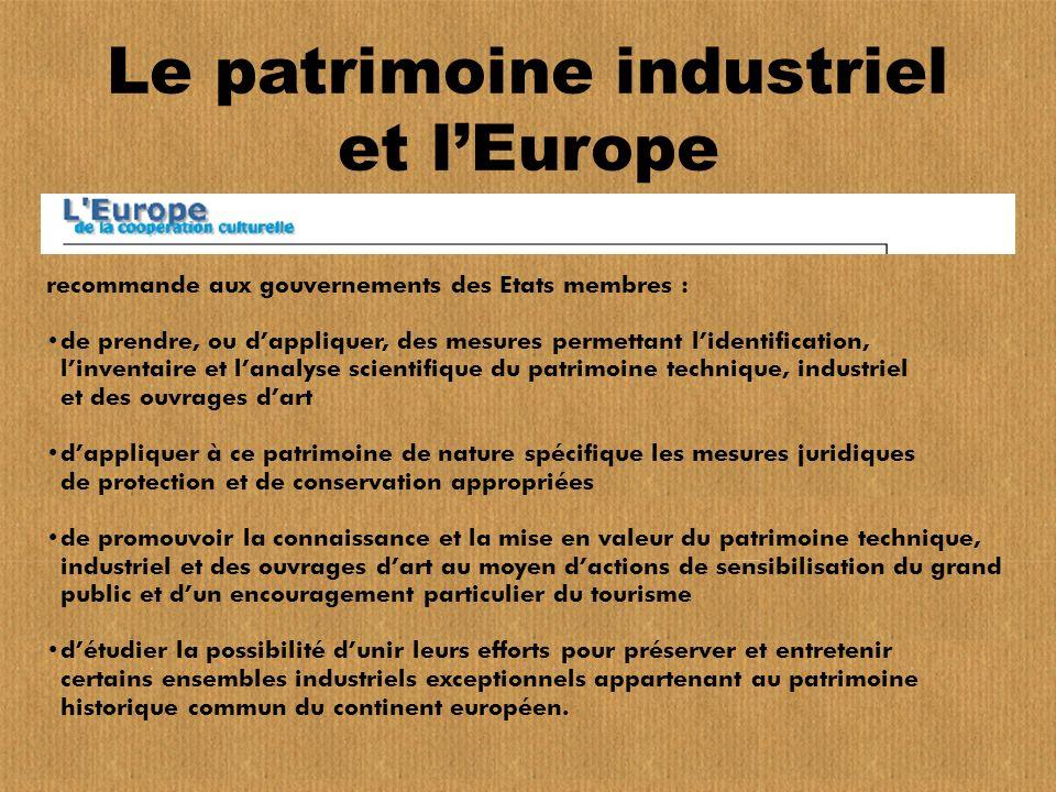 Le patrimoine industriel et l'Europe