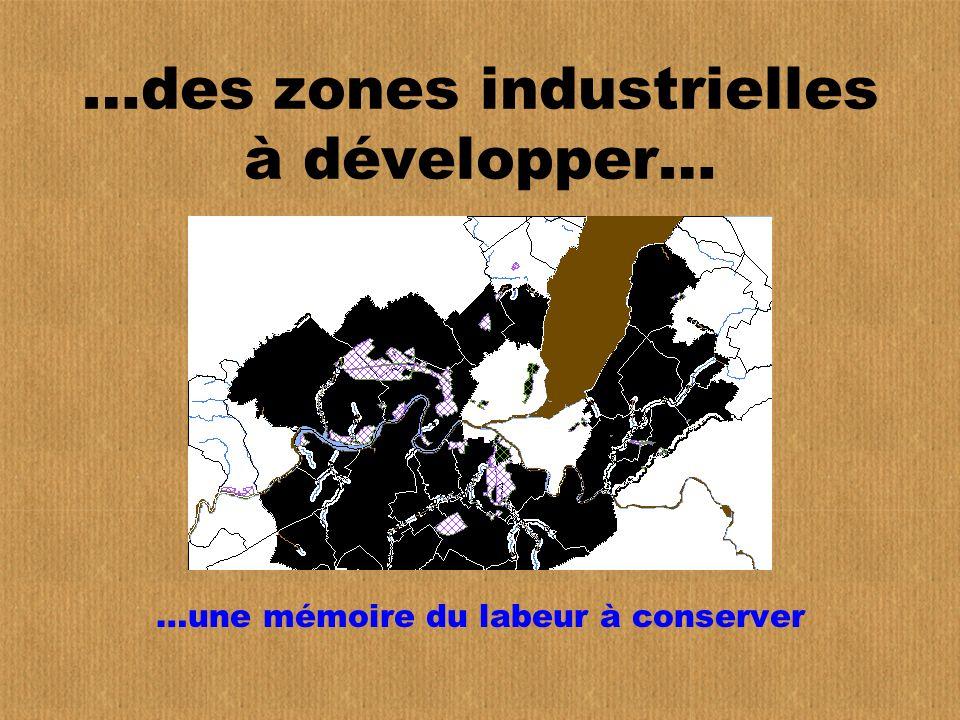 …des zones industrielles à développer…