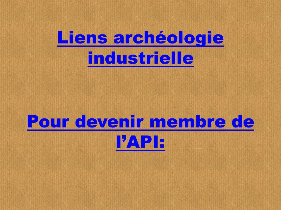 Liens archéologie industrielle