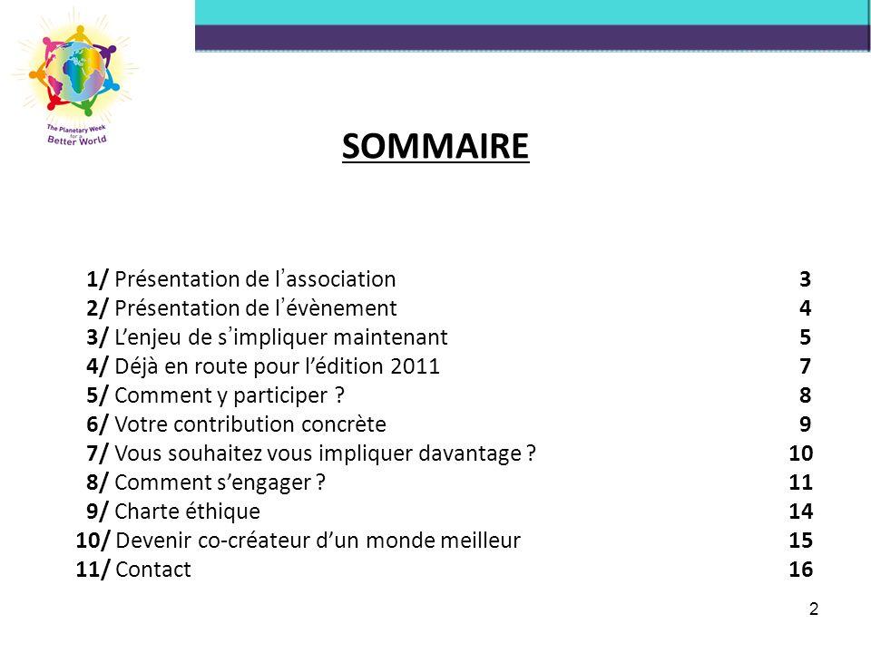 SOMMAIRE 1/ Présentation de l'association 3