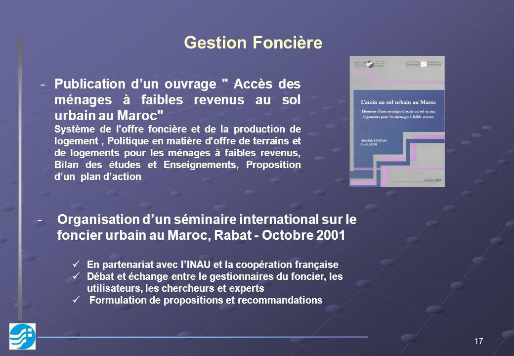 Gestion Foncière Publication d'un ouvrage Accès des ménages à faibles revenus au sol urbain au Maroc