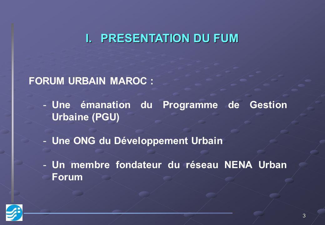 PRESENTATION DU FUM F.U.M. :