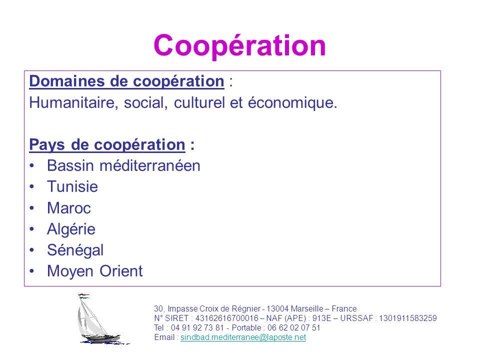 Coopération Domaines de coopération :