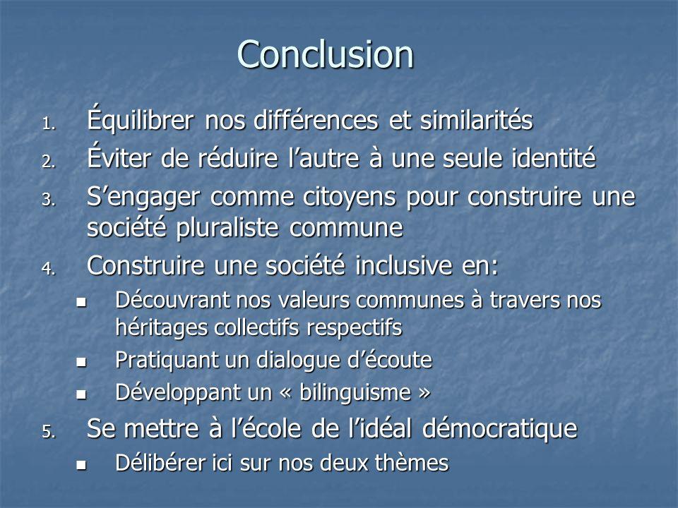 Conclusion Équilibrer nos différences et similarités