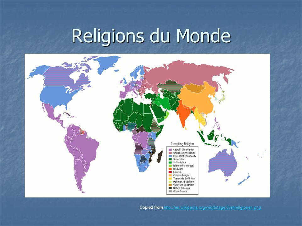Religions du Monde Copied from http://en.wikipedia.org/wiki/Image:Weltreligionen.png