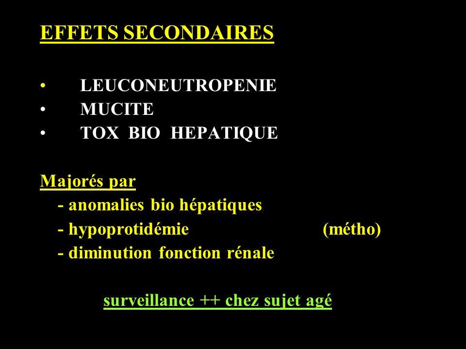 EFFETS SECONDAIRES LEUCONEUTROPENIE MUCITE TOX BIO HEPATIQUE
