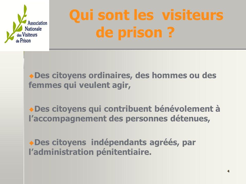 Qui sont les visiteurs de prison