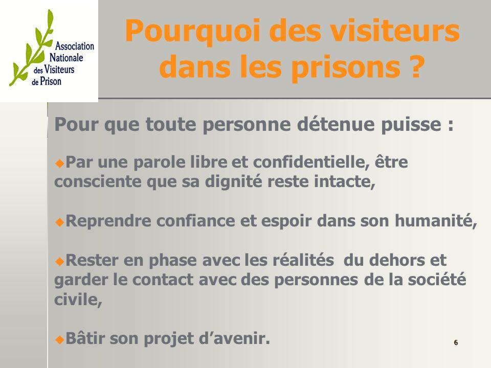 Pourquoi des visiteurs dans les prisons