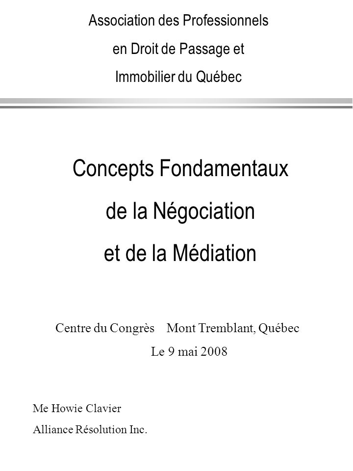 Concepts Fondamentaux de la Négociation et de la Médiation